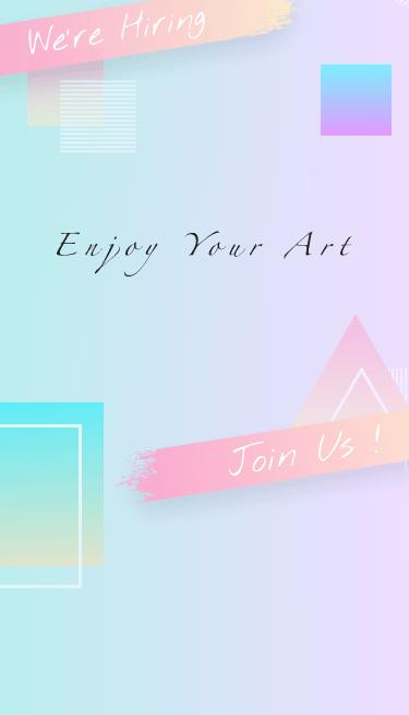 We're Hiring ENJOY YOUR ART Join Us!